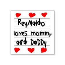 "Reynaldo Loves Mommy and Da Square Sticker 3"" x 3"""