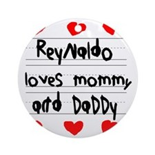 Reynaldo Loves Mommy and Daddy Round Ornament