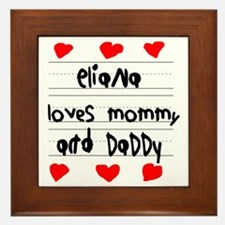 Eliana Loves Mommy and Daddy Framed Tile