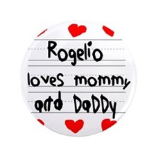 "Rogelio Loves Mommy and Daddy 3.5"" Button"