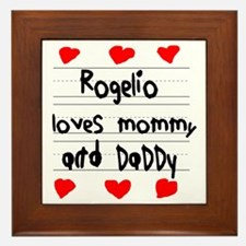Rogelio Loves Mommy and Daddy Framed Tile