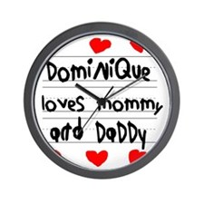 Dominique Loves Mommy and Daddy Wall Clock