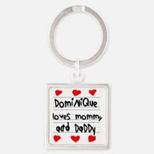 Dominique Loves Mommy and Daddy Square Keychain