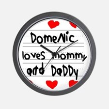 Domenic Loves Mommy and Daddy Wall Clock
