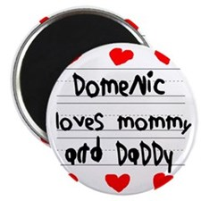 Domenic Loves Mommy and Daddy Magnet