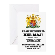 BY APPOINTMENT - PARODY, HER MAJ! Greeting Card