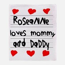Roseanne Loves Mommy and Daddy Throw Blanket