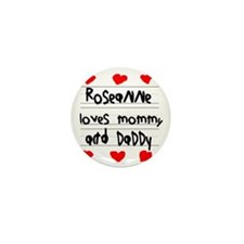 Roseanne Loves Mommy and Daddy Mini Button