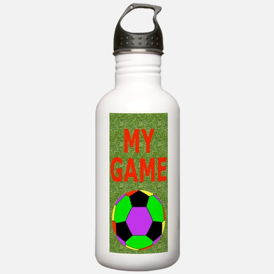 Soccer My Game Water Bottle