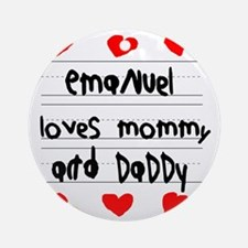 Emanuel Loves Mommy and Daddy Round Ornament