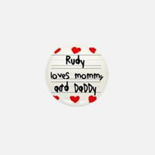 Rudy Loves Mommy and Daddy Mini Button