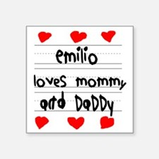 """Emilio Loves Mommy and Dadd Square Sticker 3"""" x 3"""""""