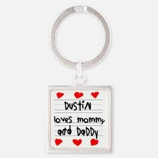 Dustin Loves Mommy and Daddy Square Keychain