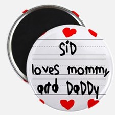 Sid Loves Mommy and Daddy Magnet