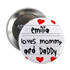 "Emilia Loves Mommy and Daddy 2.25"" Button"