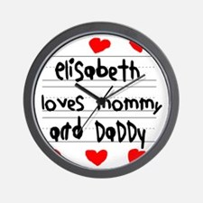 Elisabeth Loves Mommy and Daddy Wall Clock