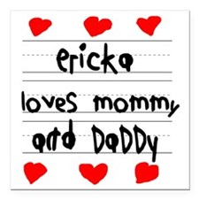 """Ericka Loves Mommy and D Square Car Magnet 3"""" x 3"""""""