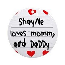 Shayne Loves Mommy and Daddy Round Ornament