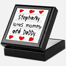 Stephany Loves Mommy and Daddy Keepsake Box