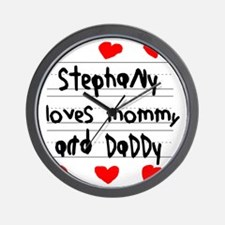 Stephany Loves Mommy and Daddy Wall Clock