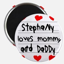 Stephany Loves Mommy and Daddy Magnet