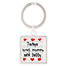 Tanya Loves Mommy and Daddy Square Keychain