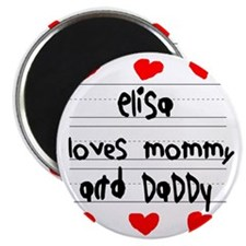 Elisa Loves Mommy and Daddy Magnet
