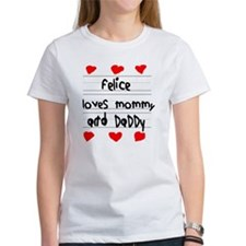 Felice Loves Mommy and Daddy Tee