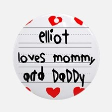 Elliot Loves Mommy and Daddy Round Ornament