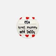 Elsa Loves Mommy and Daddy Mini Button