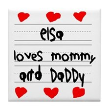 Elsa Loves Mommy and Daddy Tile Coaster
