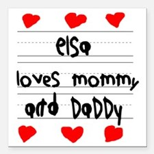 """Elsa Loves Mommy and Dad Square Car Magnet 3"""" x 3"""""""