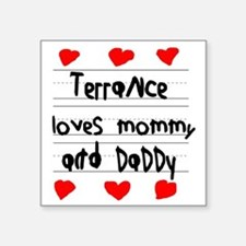 "Terrance Loves Mommy and Da Square Sticker 3"" x 3"""