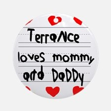 Terrance Loves Mommy and Daddy Round Ornament