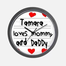 Tamara Loves Mommy and Daddy Wall Clock