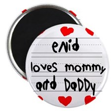 Enid Loves Mommy and Daddy Magnet