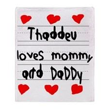 Thaddeu Loves Mommy and Daddy Throw Blanket