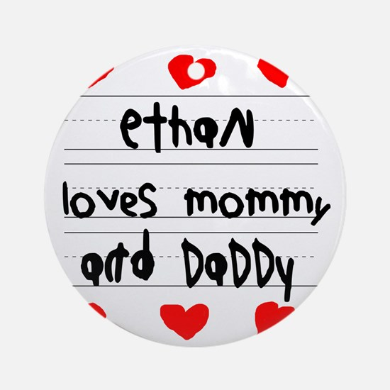 Ethan Loves Mommy and Daddy Round Ornament