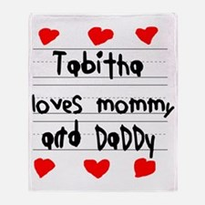 Tabitha Loves Mommy and Daddy Throw Blanket