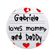 Gabriela Loves Mommy and Daddy Round Ornament