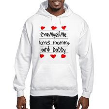Evangeline Loves Mommy and Daddy Hoodie Sweatshirt