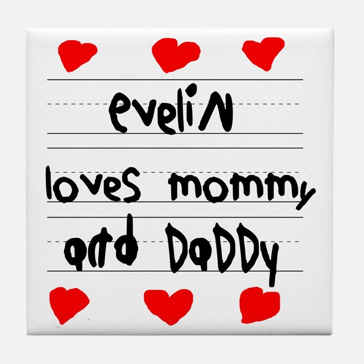 Evelin Loves Mommy and Daddy Tile Coaster
