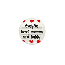 Evelyne Loves Mommy and Daddy Mini Button