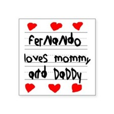"Fernando Loves Mommy and Da Square Sticker 3"" x 3"""