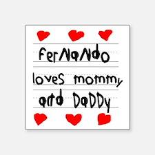 "Fernando Loves Mommy and Da Square Sticker 3"" x 3"""