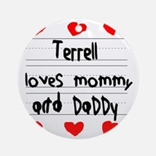 Terrell Loves Mommy and Daddy Round Ornament