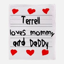 Terrell Loves Mommy and Daddy Throw Blanket