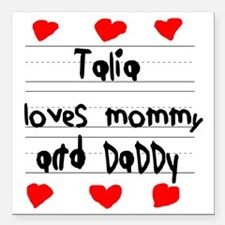 """Talia Loves Mommy and Da Square Car Magnet 3"""" x 3"""""""