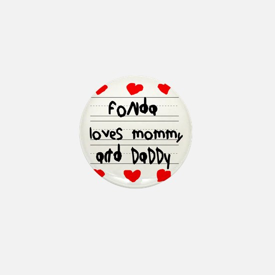 Fonda Loves Mommy and Daddy Mini Button