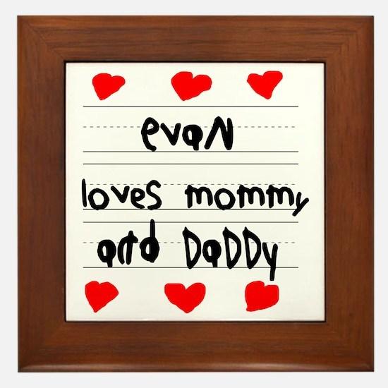 Evan Loves Mommy and Daddy Framed Tile